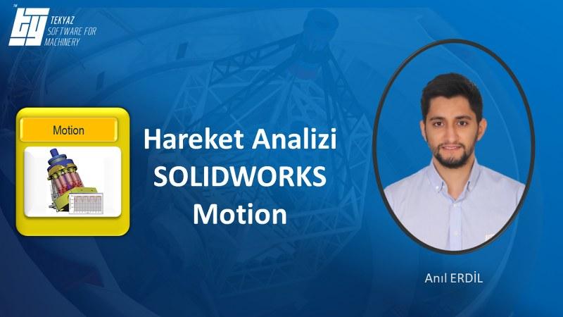 SOLIDWORKS Motion ile Hareket Analizi Eğitimi